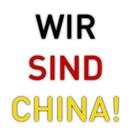 Wir sind China!